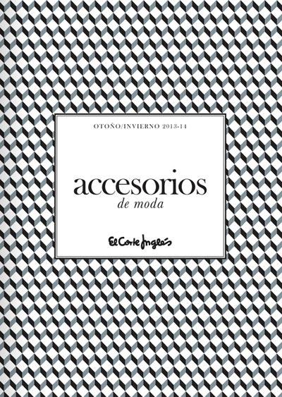 catalogo accesorios de moda el corte ingles otono invierno 2013 2014 espana