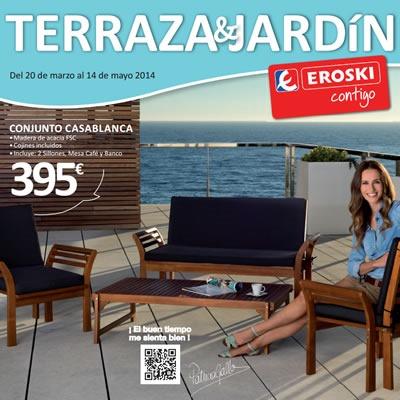 eroski folleto ofertas terraza jardin 2014