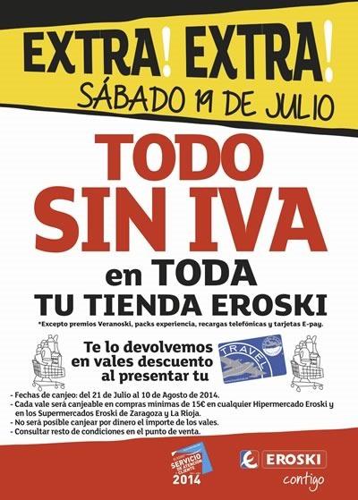 eroski oferta todo sin iva sabado 19 de julio 2014
