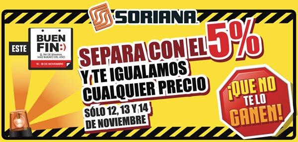 ofertas buen fin soriana 2013 mexico
