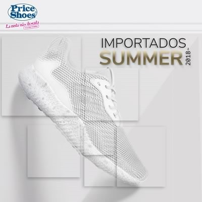 price shoes importados summer 2018 1ra