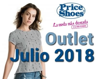 price shoes outlet dama julio 2018